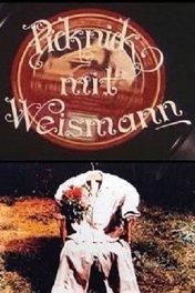 Пикник с Вайсманом / Picknick mit Weissmann