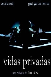 Частная жизнь / Vidas privadas