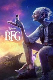 Большой и добрый великан / The BFG