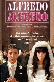 Альфредо, Альфредо / Alfredo, Alfredo