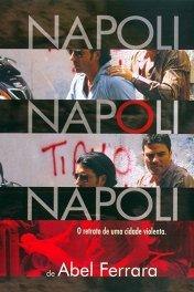 Неаполь, Неаполь, Неаполь / Napoli, Napoli, Napoli