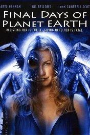 Последние дни на планете Земля / Final Days of Planet Earth