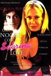 Ночь любви / Una Noche con Sabrina Love