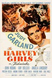 Девушки Харви / The Harvey Girls