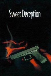 Сладкая ложь / Sweet Deception