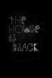 Дом — черный / Khaneh siah ast