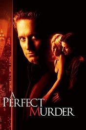 Идеальное убийство / A Perfect Murder