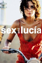 Люсия и секс / Lucia y el sexo