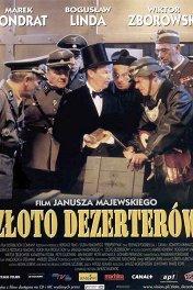 Золото дезертиров / Zloto dezerterow