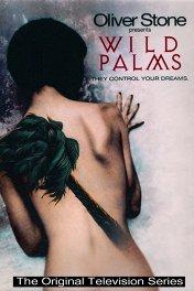 Дикие пальмы / Wild Palms
