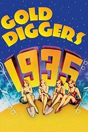 Золотоискательницы / Gold Diggers of 1935
