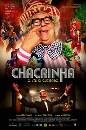 Шакринья — старый забияка / Chacrinha: O Velho Guerreiro