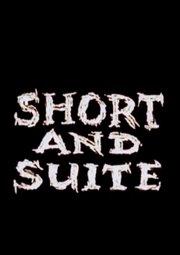 Постер Short and Suite