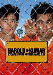 Постер Гарольд и Кумар: Побег из Гуантанамо