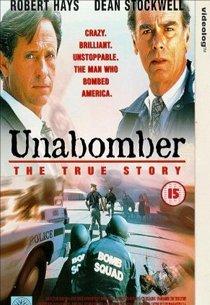Унабомбер: Подлинная история
