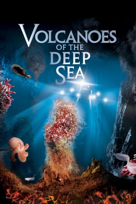 Вулканы в морских глубинах (Volcanoes of the Deep Sea )