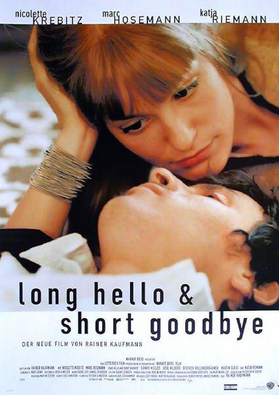 Долгое приветствие и быстрое прощание (Long Hello and Short Goodbye)
