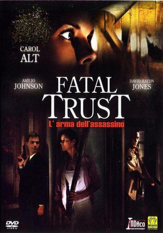 Инъекция смерти (Fatal Trust)