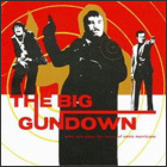 The Big Gundown. John Zorn Plays the Music of Ennio Morricone