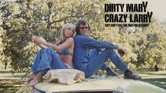 Грязная Мэри, безумный Ларри (Dirty Mary Crazy Larry)