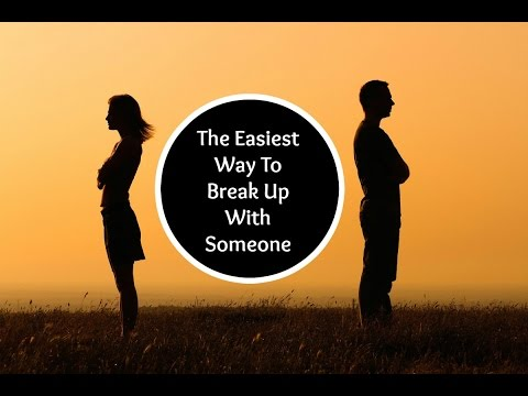 How To Break Up With Somebody In 7 Steps