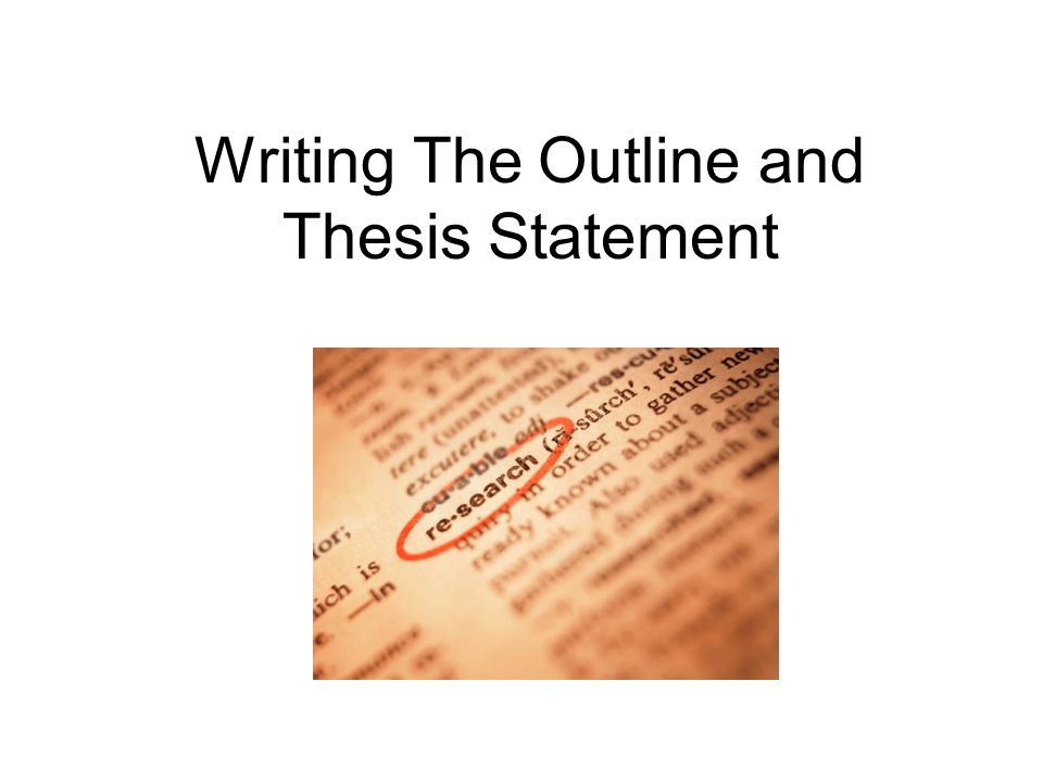 How to write a thesis paper outline
