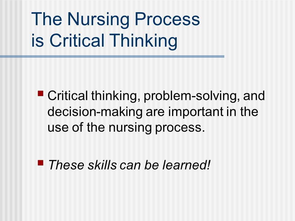 Critical Thinking in Nursing (Cognitive Levels of NCLEX