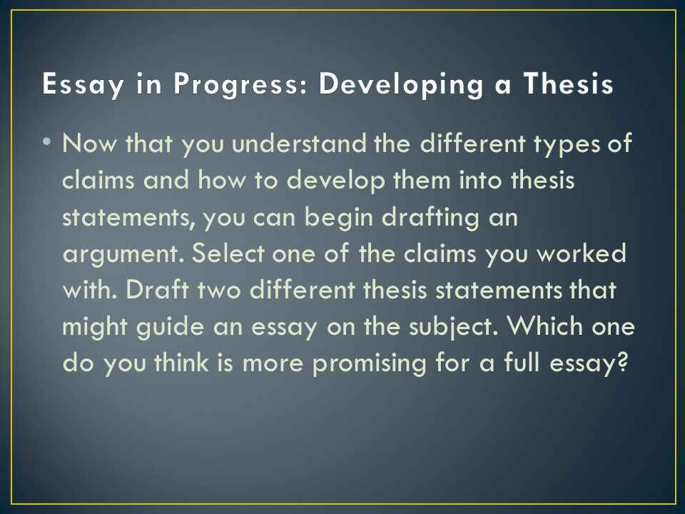 Develop a thesis
