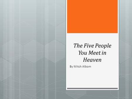 Write my essay on the five people you meet in heaven