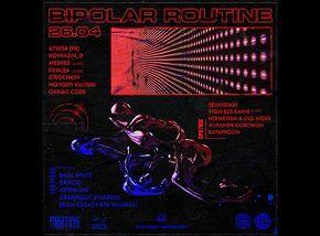 «Bipolar Routine»: 74185#