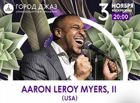 «Город джаз»: Аарон Лерой Майерс II